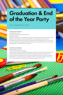 Graduation & End of the Year Party