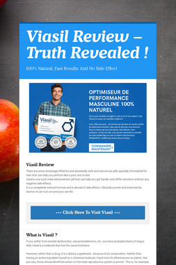 Viasil Review – Truth Revealed !