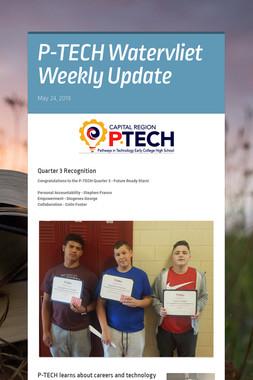 P-TECH Watervliet Weekly Update