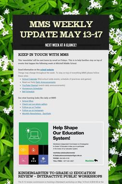 MMS  Weekly Update May 13-17