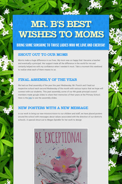 Mr. B's Best Wishes To MOMs