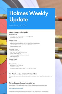 Holmes Weekly Update