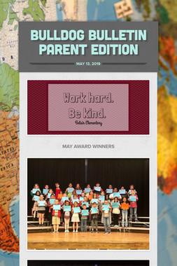 Bulldog Bulletin Parent Edition