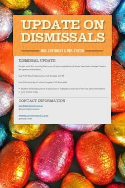 Update on Dismissals