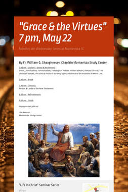 """""""Grace & the Virtues"""" 7 pm, May 22"""