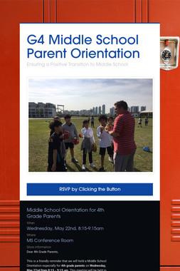 G4 Middle School Parent Orientation