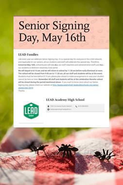 Senior Signing Day, May 16th