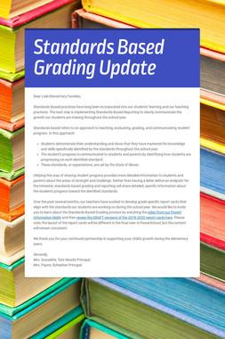 Standards Based Grading Update