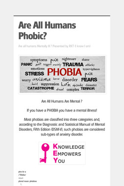 Are All Humans Phobic?