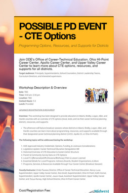 POSSIBLE PD EVENT - CTE Options