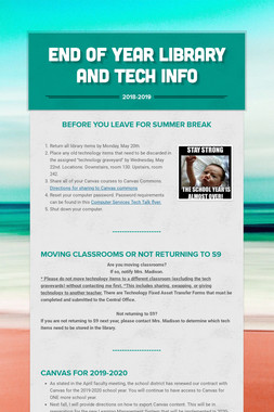 End of Year Library and Tech Info