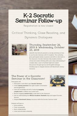 K-2 Socratic Seminar Follow-up