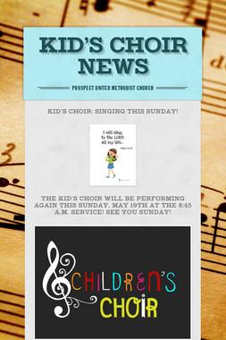 KID'S CHOIR NEWS