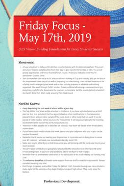 Friday Focus - May 17th, 2019