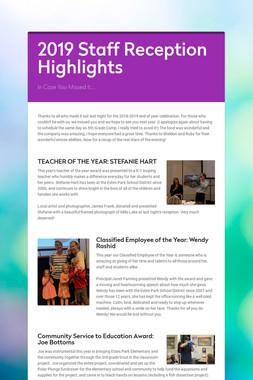 2019 Staff Reception Highlights