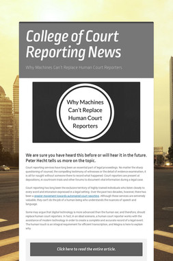 College of Court Reporting News