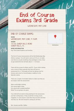 End of Course Exams 3rd Grade