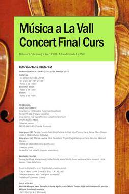 Música a La Vall Concert Final Curs