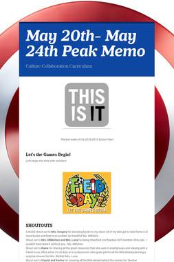 May 20th- May 24th Peak Memo