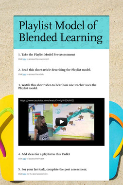 Playlist Model of Blended Learning