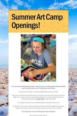 Summer Art Camp Openings!
