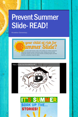 Prevent Summer Slide- READ!