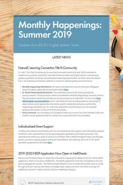 Monthly Happenings: Summer 2019