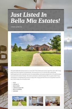 Just Listed In Bella Mia Estates!
