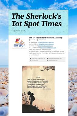 The Sherlock's Tot Spot Times