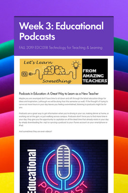 Week 3: Educational Podcasts