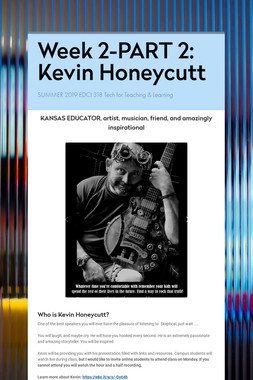 Week 2-PART 2: Kevin Honeycutt