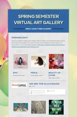Spring Semester Virtual Art Gallery