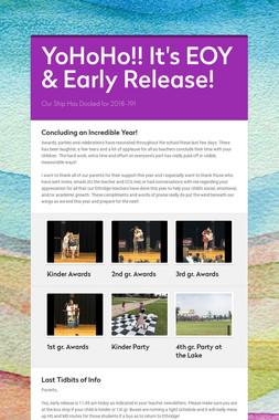 YoHoHo!! It's EOY & Early Release!
