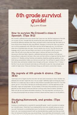 8th grade survival guide!