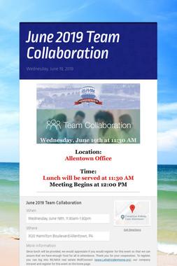 June 2019 Team Collaboration