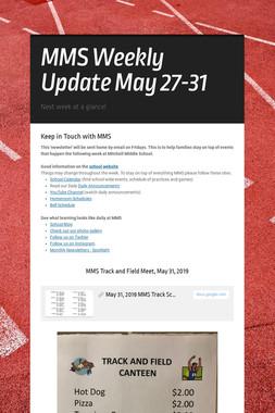 MMS  Weekly Update May 27-31