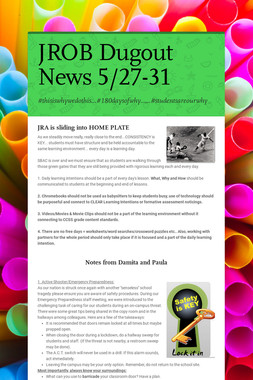 JROB Dugout News            5/27-31