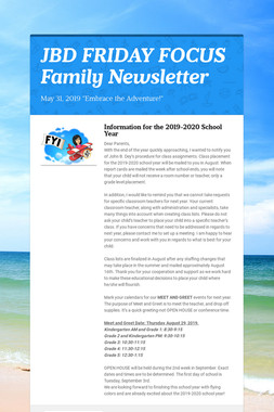 JBD FRIDAY FOCUS Family Newsletter