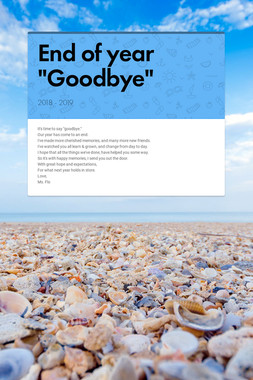 """End of year """"Goodbye"""""""
