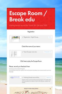 Escape Room / Break edu