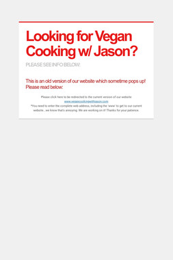 Looking for Vegan Cooking w/ Jason?