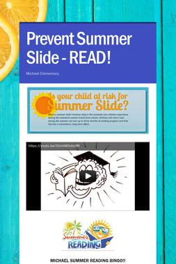 Prevent Summer Slide - READ!
