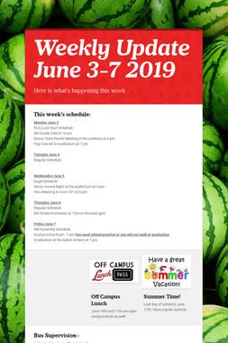 Weekly Update June 3-7 2019