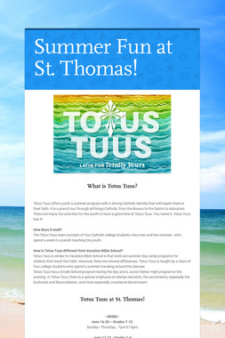 Summer Fun at St. Thomas!