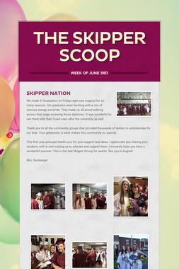 The Skipper Scoop