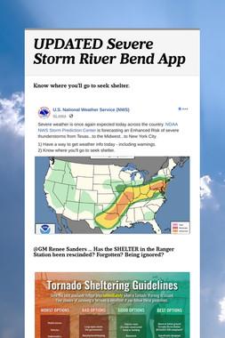 UPDATED Severe Storm River Bend App