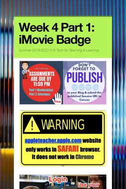 Week 4 Part 1: iMovie Badge