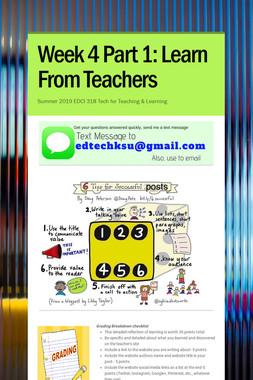 Week 4 Part 1: Learn From Teachers