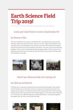 Earth Science Field Trip 2019!