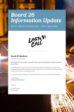 Board 26 Information Update
